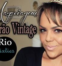 Verão Vintage Rio Sixties #Tutorial